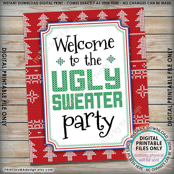 "Welcome to the Ugly Sweater Party Sign, Ugly Christmas Sweater Party, Tacky Sweater Party, Instant Download PRINTABLE 8x10"" Welcome Sign - PRINTSbyMAdesign"