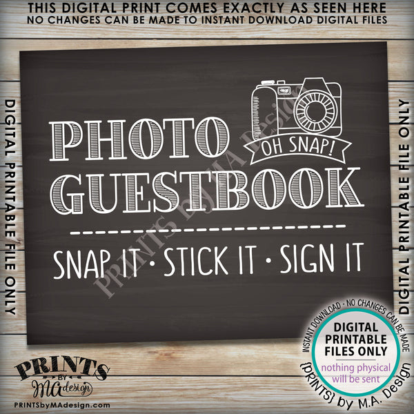 "Photo Guestbook Sign, Snap It Stick It Sign It, Add photo to the Guest Book Sign, Chalkboard Style PRINTABLE 8x10/16x20"" <Instant Download> - PRINTSbyMAdesign"