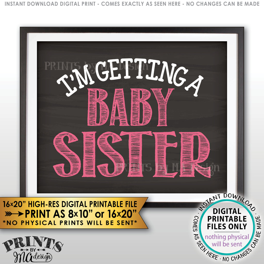 "I'm Getting a Baby Sister Gender Reveal Pregnancy Announcement Sign, It's a Girl, PRINTABLE Chalkboard Style 8x10/16x20"" Sign <Instant Download Digital Printable File> - PRINTSbyMAdesign"