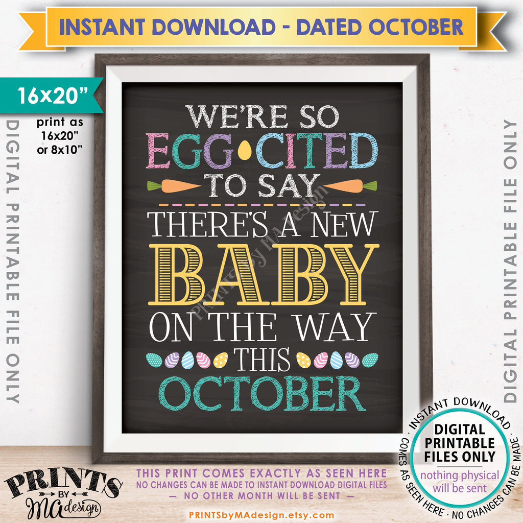 "Easter Pregnancy Announcement, So Egg-Cited there's a Baby on the Way in OCTOBER dated PRINTABLE Chalkboard Style New Baby Reveal Sign, Print as 8x10"" or 16x20"", Instant Download Digital Printable File - PRINTSbyMAdesign"