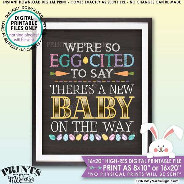 "Easter Pregnancy Announcement, So Egg-Cited there's a Baby on the Way, Excited for Baby, PRINTABLE Chalkboard Style New Baby Reveal Sign, Print as 8x10"" or 16x20"", Instant Download Digital Printable File"