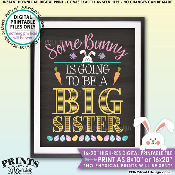 "Easter Pregnancy Announcement Sign, Some Bunny is Going to be a Big Sister, Baby #2 PRINTABLE Chalkboard Style New Baby Reveal Sign, Print as 8x10"" or 16x20"", Instant Download Digital Printable File - PRINTSbyMAdesign"