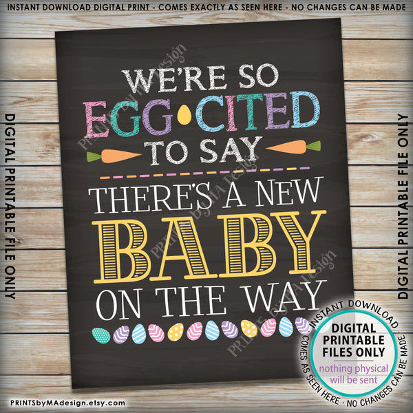 "Easter Pregnancy Announcement, So Egg-Cited there's a Baby on the Way, Excited for Baby, PRINTABLE Chalkboard Style New Baby Reveal Sign, Print as 8x10"" or 16x20"", Instant Download Digital Printable File - PRINTSbyMAdesign"