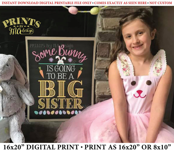 "Easter Pregnancy Announcement Sign, Some Bunny is Going to be a Big Sister, Baby #2 PRINTABLE Chalkboard Style New Baby Reveal Sign, Print as 8x10"" or 16x20"", Instant Download Digital Printable File"