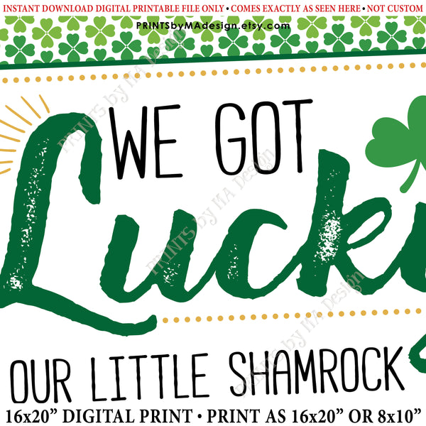 "St Patrick's Day Pregnancy Announcement Sign, We Got Lucky Our Little Shamrock is Due in NOVEMBER Dated PRINTABLE New Baby Reveal Sign, Print as 8x10"" or 16x20"", Instant Download Digital Printable File - PRINTSbyMAdesign"