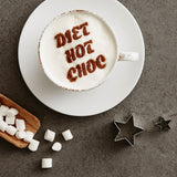 Personalised Diet Hot Choc Drinks Stencil