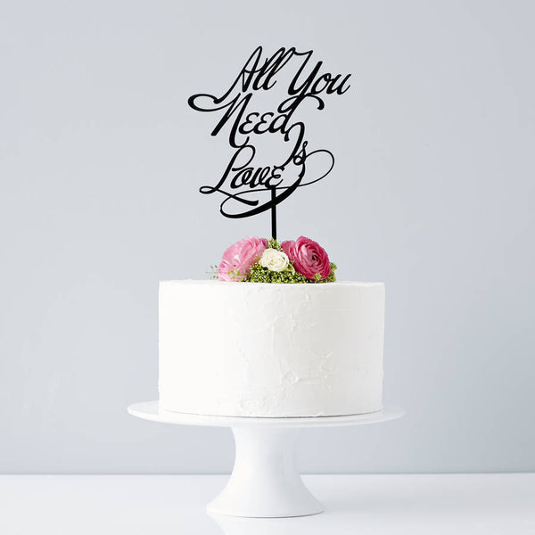 Elegant 'All you need is love' Wedding Cake Topper