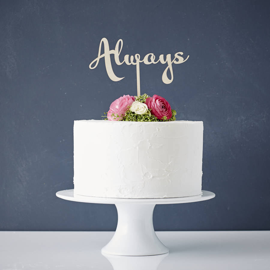 Calligraphy 'Always' Wooden Wedding Cake Topper