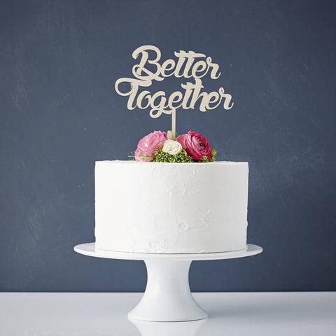 Better Together Wooden Wedding Cake Topper