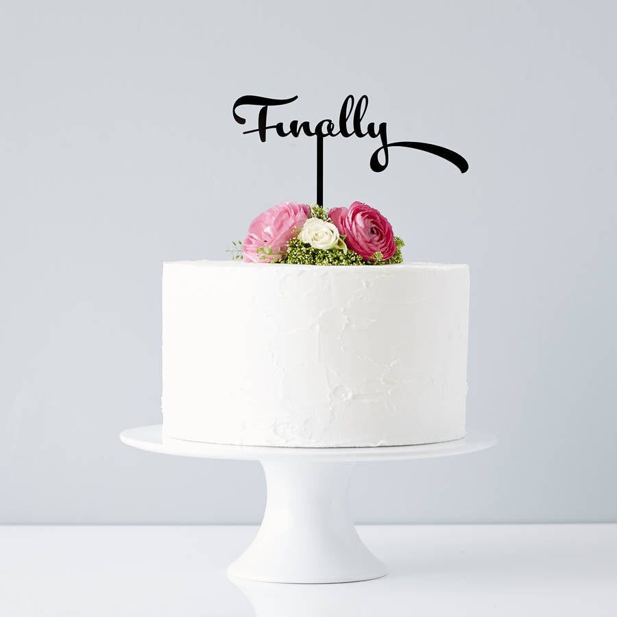 Calligraphy 'Finally' Wedding Cake Topper