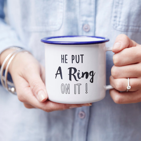 Personalised 'He Put A Ring On It' Enamel Mug