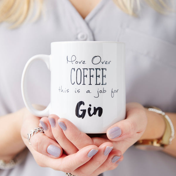 Move Over Coffee Personalised Gin Mug