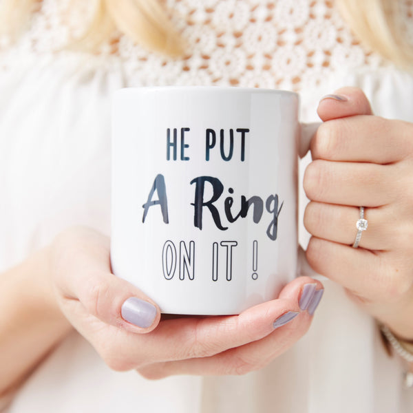 Personalised 'He Put A Ring On It' Mug