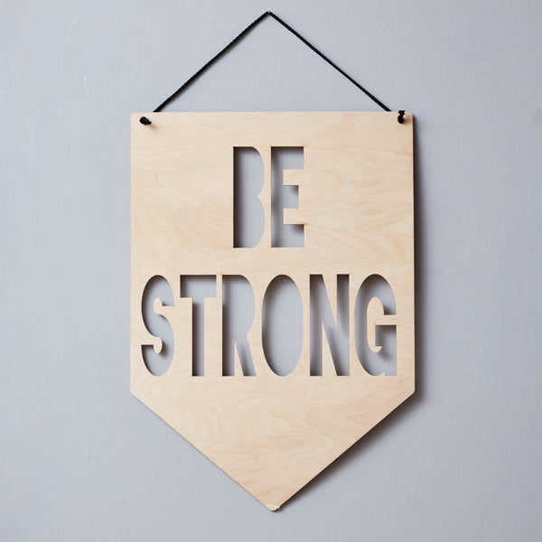 Personalised 'Be Brave' Hanging Wooden Flag