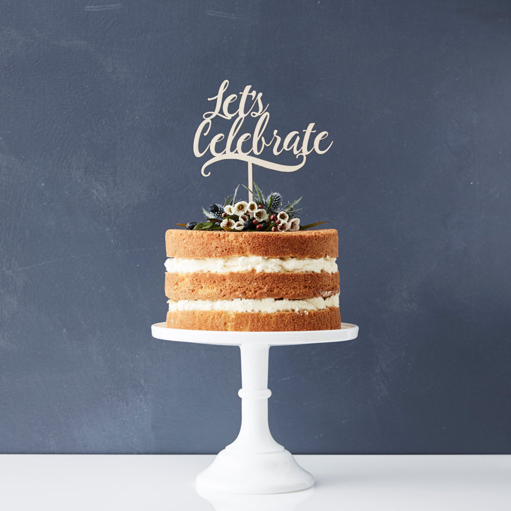 Lets Celebrate Personalised Wooden Cake Topper