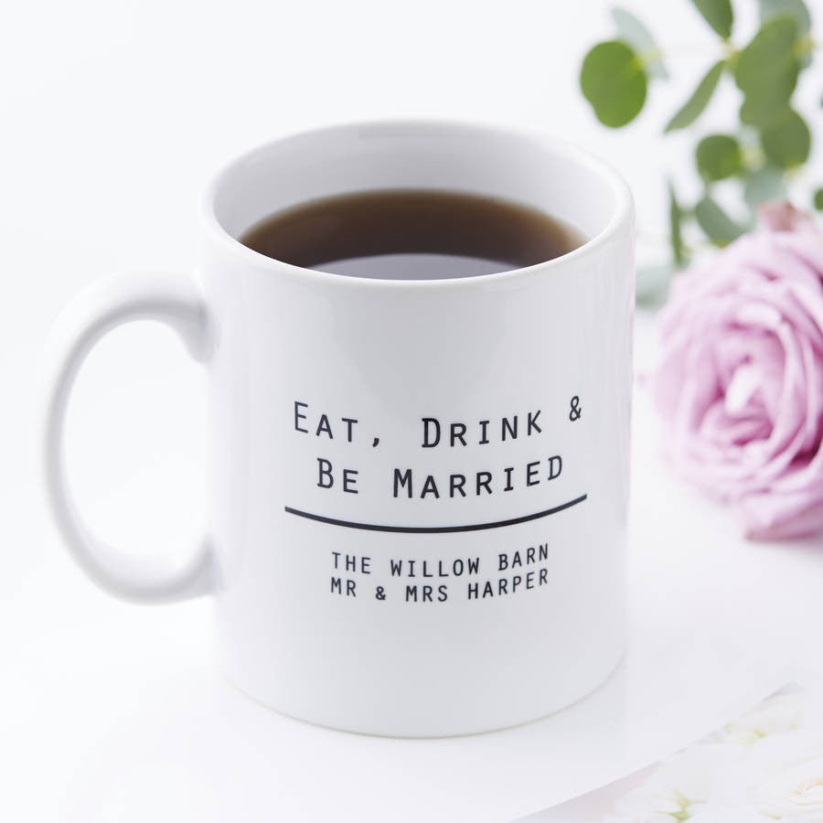 Eat Drink And Be Personalised Wedding Mug