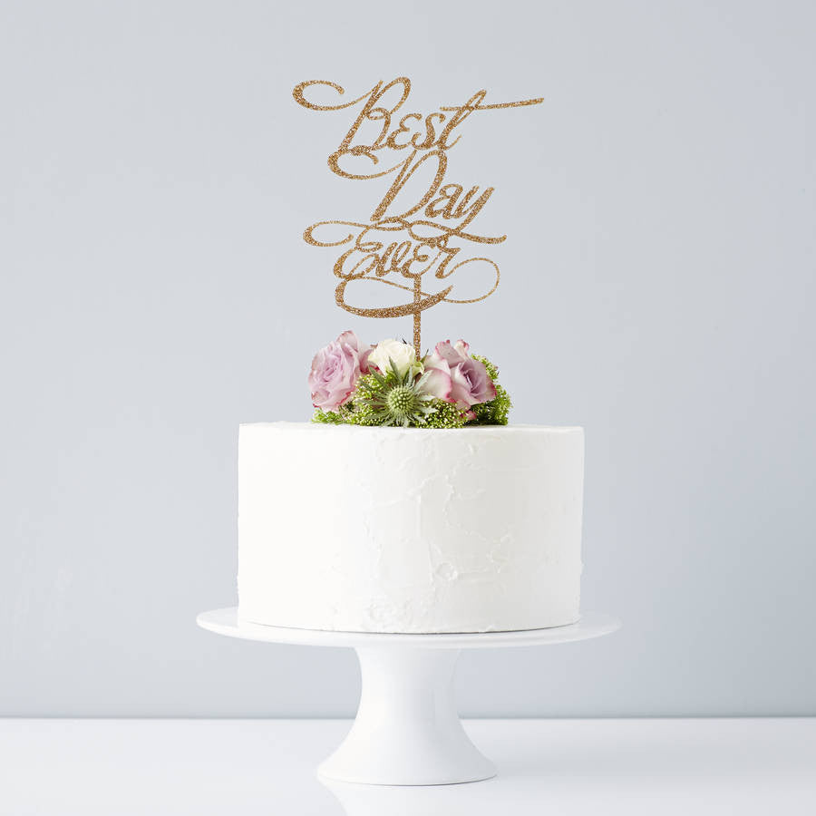 Elegant 'Best Day Ever' Wedding Cake Topper