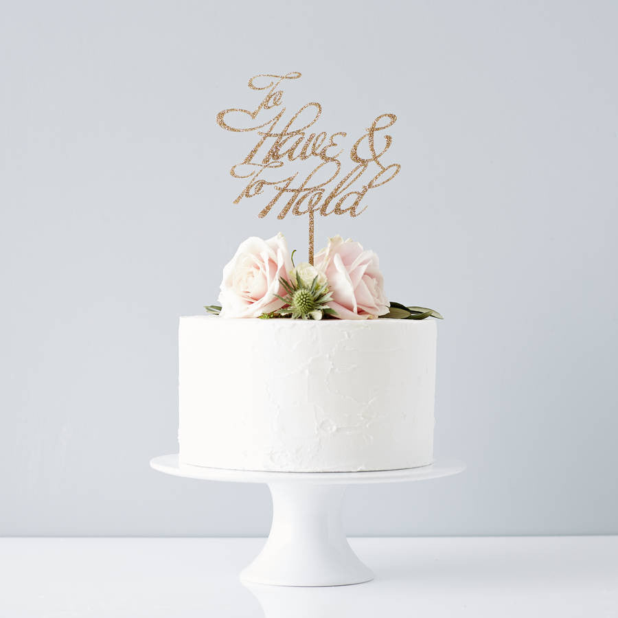 Elegant To Have And To Hold Wedding Cake Topper