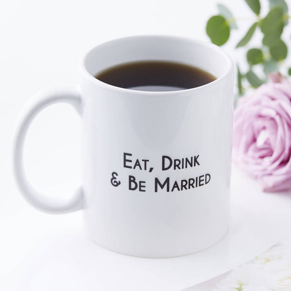 Personalised Eat Drink And Be Married Mug