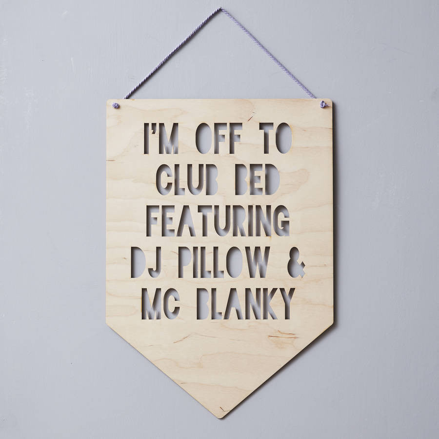 Personalised Quote Hanging Wooden Flag