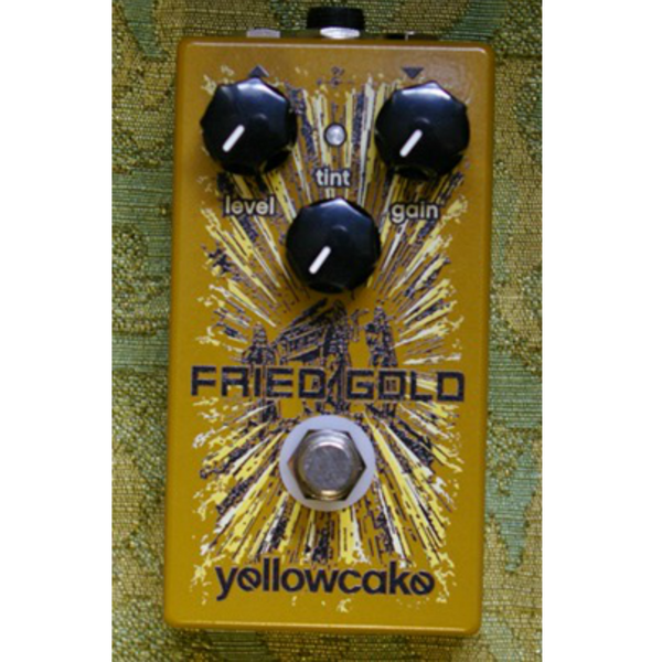 Yellowcake Pedals Fried Gold