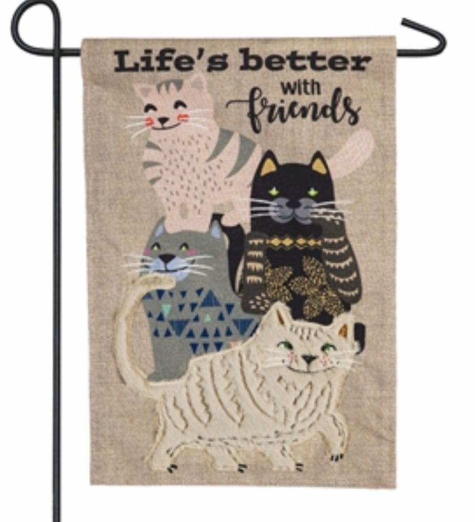 Pet cat Life's Better with Friends Garden Flag
