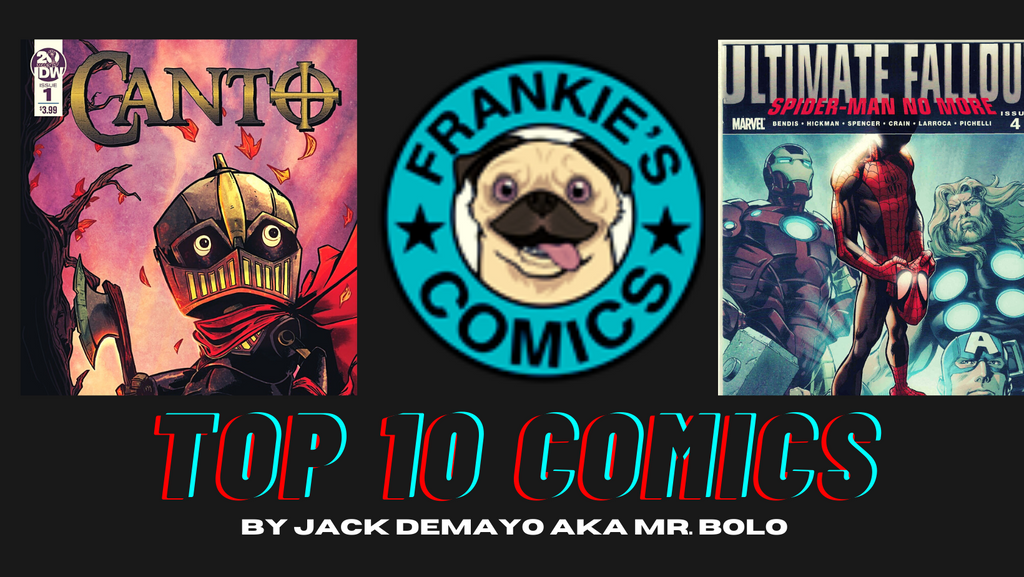 Frankie's Top 10 Comic List