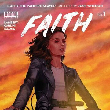 Buffy the Vampire: Faith #1 Delves Into Faith's Confusing Past by Angela Rairden
