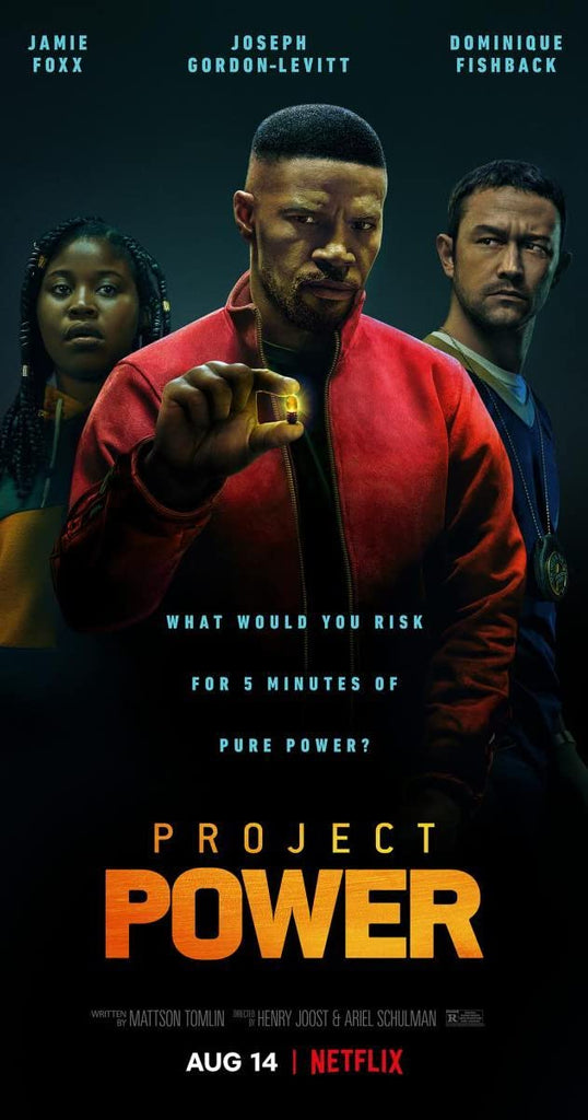 "Need a Netflix Recommendation? Give ""Project Power"" a View! by Angela Rairden"