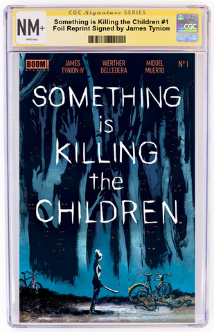 Something is Killing the Children #1 Foil signed by James Tynion