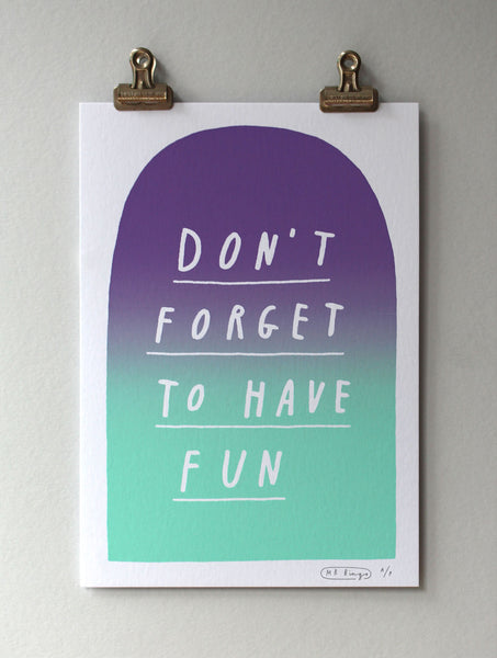 Don't forget to have fun print - Mint/purple - A/P