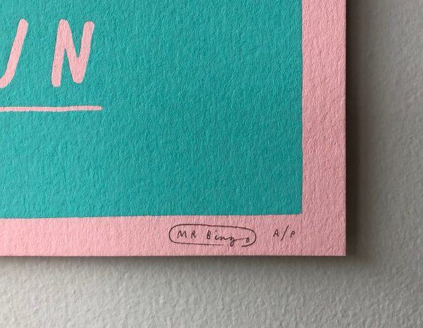 Don't forget to have fun print - Pink/Turquoise A/P