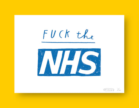 Fuck the NHS