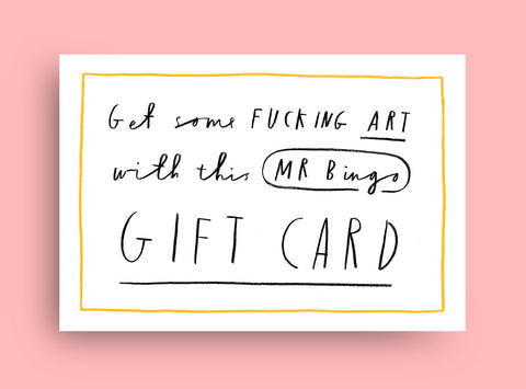 A fucking Gift Card for some art
