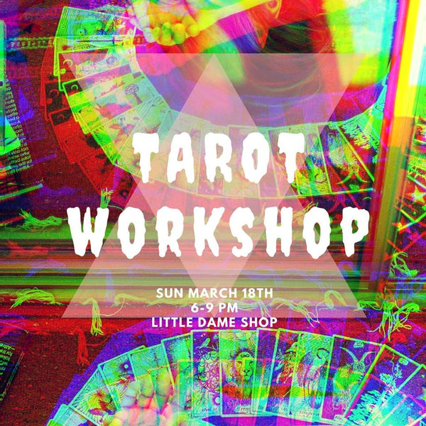 Tarot Workshop // Mar. 18, 2018 || Past Event ||