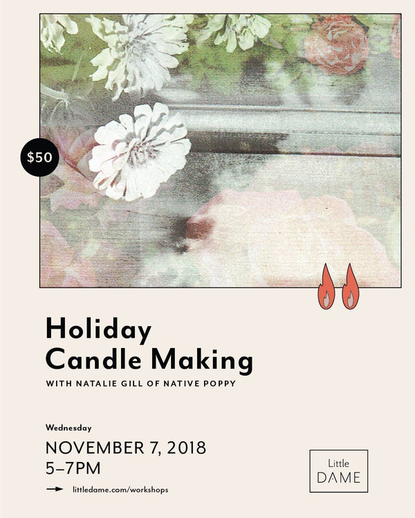 Holiday Candle Workshop // Nov. 7, 2018