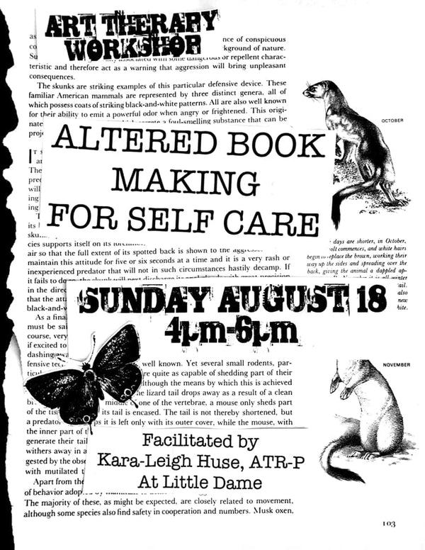 Altered Book Making for Self Care by Art Therapist Kara-Leigh // Aug. 18, 2019