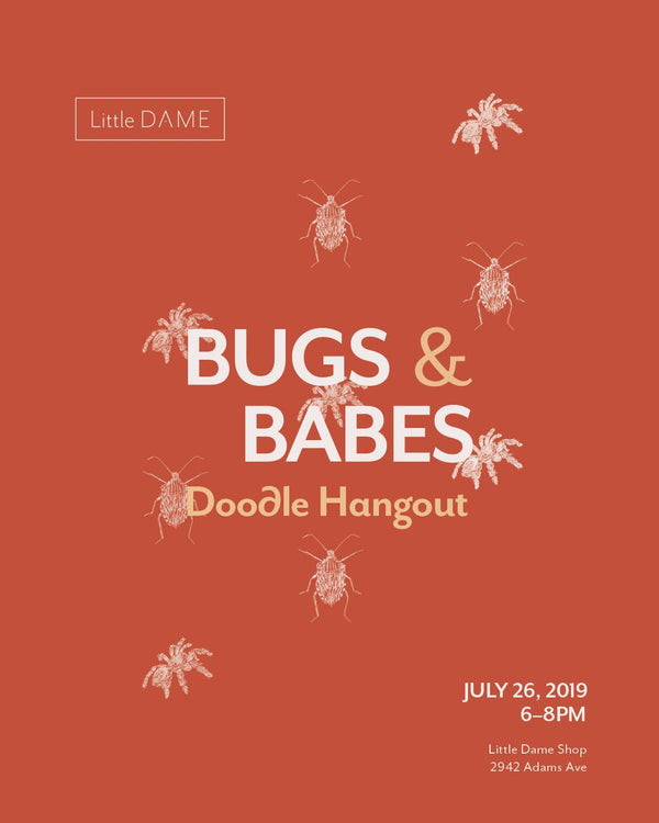 Bugs And Babes Doodle Hangout // Jul. 26, 2019
