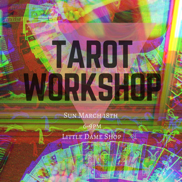 Tarot Workshop with Spirit Cell