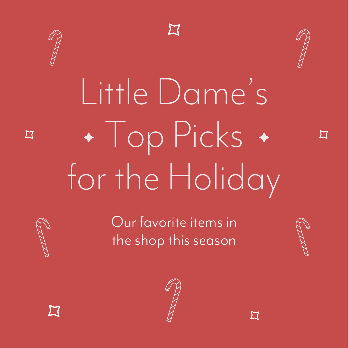 Little Dame Gift Picks