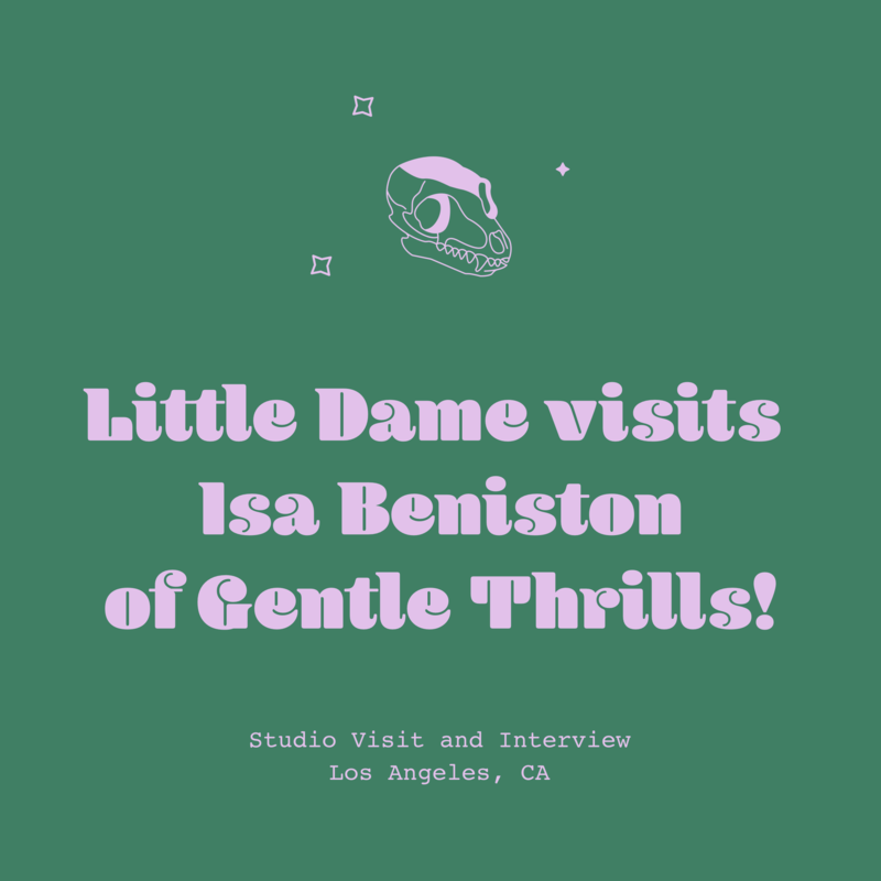 Little Dame visits Gentle Thrills