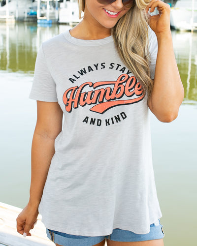 Always Stay Humble And Kind Graphic Tee - Lt Grey