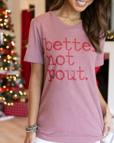 Better Not Pout Graphic Tee - Heather Mauve