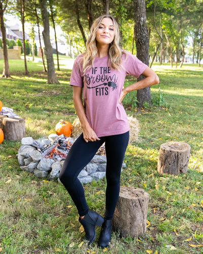 If The Broom Fits Graphic Tee - Dusty Mauve