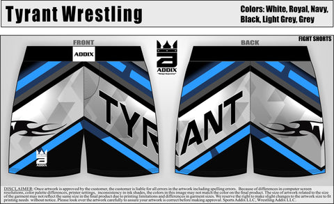 *Tyrant Fight Shorts