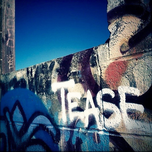 Tease Graffiti