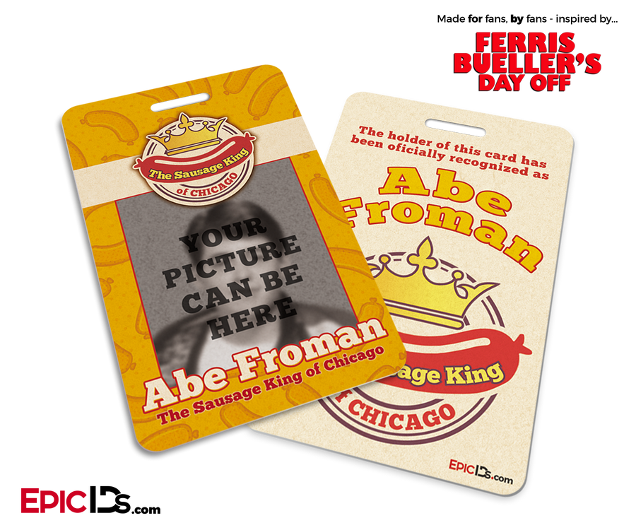 Ferris Bueller's Day Off Inspired Sausage King of Chicago ID Badge [Photo Personalized]