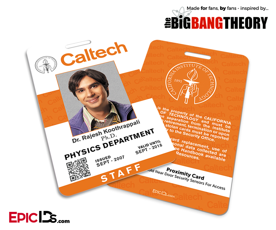 The Big Bang Theory Inspired Caltech Staff ID - Rajesh Koothrappali