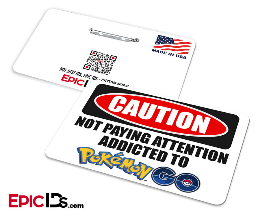 Caution: Addicted to Pokemon Go Wearable Badge
