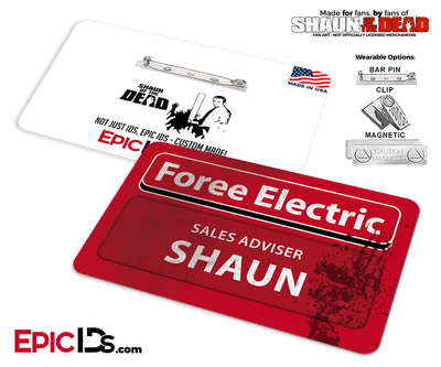Foree Electric 'Shaun of the Dead' Cosplay Replica Name Badge